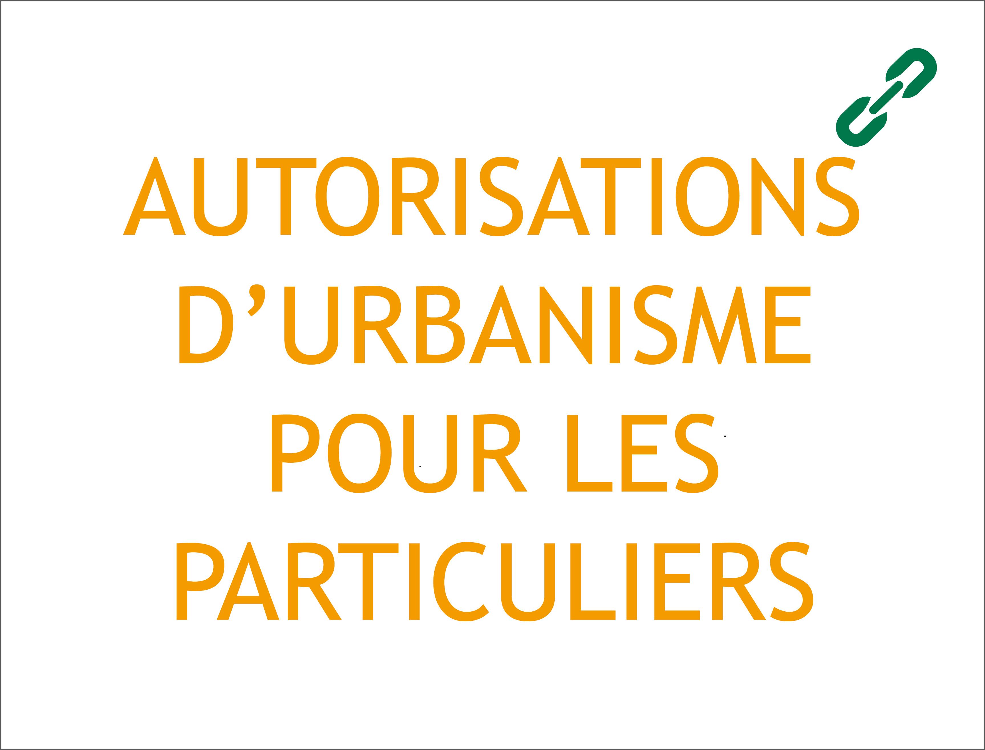 AUTORIASATIONS D'URBANISME POUR LES PARTICULIERS